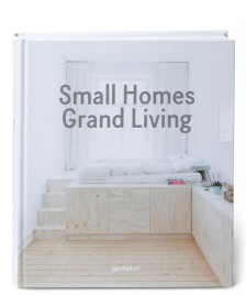 Gestalten Gestalten Book Small Homes, Grand Living